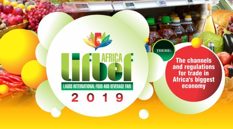 LIFBEF AFRICA: Salon international des aliments et des boissons de Lagos